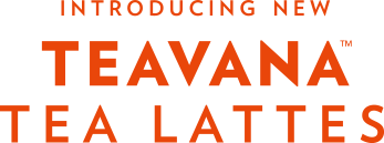 INTRODUCING NEW TEAVANA TEA LATTES